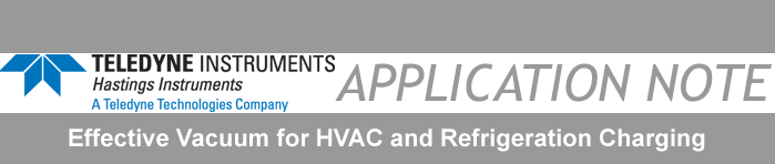 Vacuum for HVAC and Refrigeration Charging Application Note